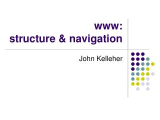 www:  structure & navigation