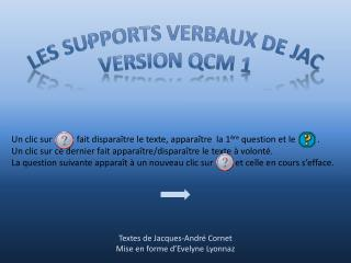 Les supports  verbaux  De  jac Version QCM 1