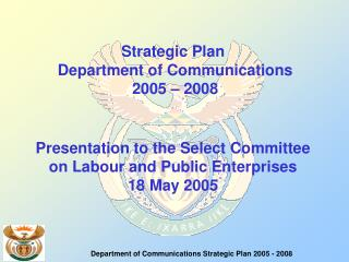 Department of Communications Strategic Plan 2005 - 2008