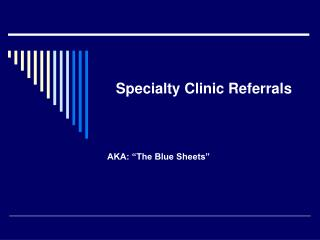 Specialty Clinic Referrals