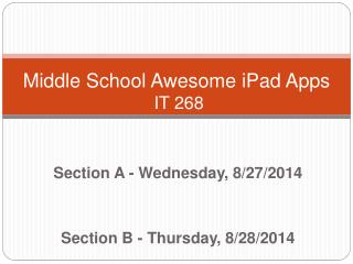 Middle School Awesome iPad Apps  IT 268
