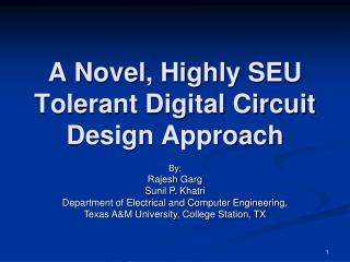 A Novel, Highly SEU Tolerant Digital Circuit Design Approach