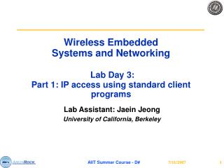 Lab Assistant: Jaein Jeong University of California, Berkeley