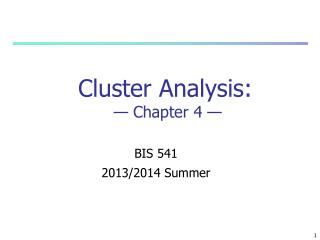 Cluster Analysis :   — Chapter  4  —