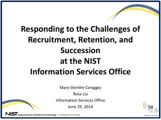 Mary-Deirdre Coraggio Rosa Liu Information Services Office June 29, 2014