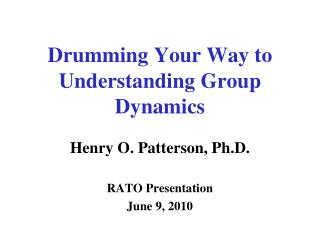 Drumming Your Way to Understanding  Group Dynamics