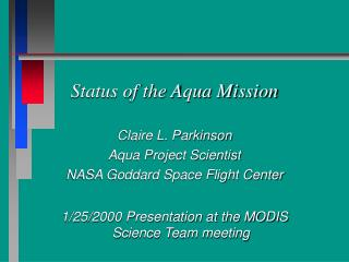 Status of the Aqua Mission