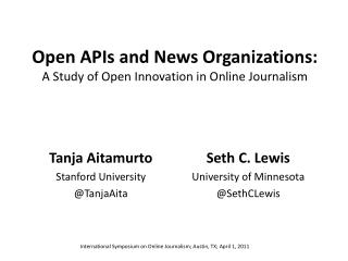 Open APIs and News Organizations: A Study of Open Innovation in Online Journalism