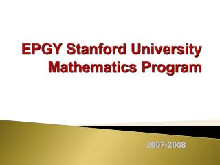 EPGY Stanford University  Mathematics Program