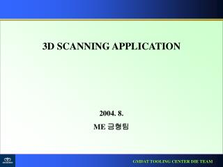 3D SCANNING APPLICATION