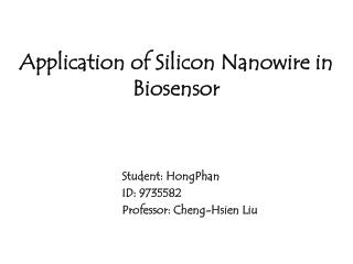Application of Silicon Nanowire in Biosensor