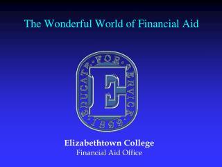 The Wonderful World of Financial Aid