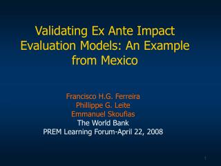 Validating Ex Ante Impact Evaluation Models: An Example from Mexico