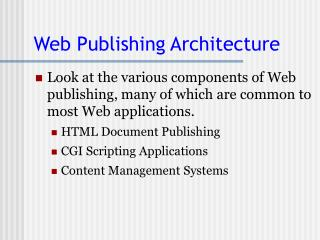 Web Publishing Architecture