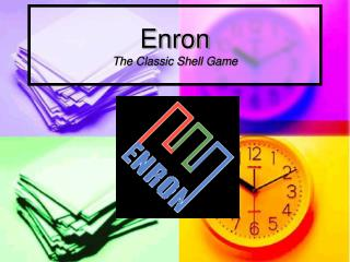 Enron The Classic Shell Game