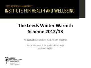 The  Leeds Winter Warmth Scheme  2012/13