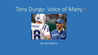 Tony Dungy: Voice of Many