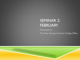 Seminar 2: February