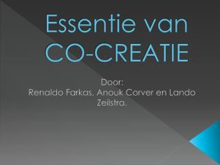 Essentie van  CO-CREATIE