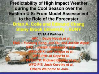 CSTAR Partners: HPC – David Novak et al. EMC – Yucheng Song, Jun Du, and Jordan Alpert