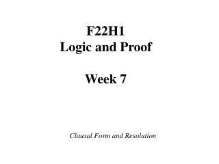 F22H1  Logic and Proof  Week 7