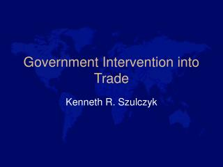 Government Intervention into Trade