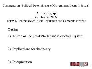 Outline A little on the pre-1994 Japanese electoral system Implications for the theory