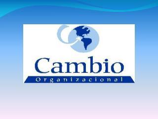 Tema: cambios de la organización