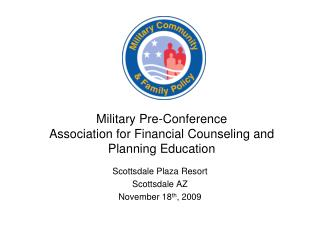 Military Pre-Conference Association for Financial Counseling and Planning Education