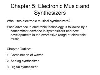 Chapter 5: Electronic Music and Synthesizers