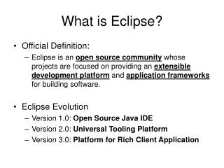 What is Eclipse?