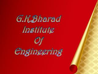 G.K.Bharad  Institute  Of Engineering