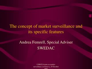 The concept of market surveillance and its specific features