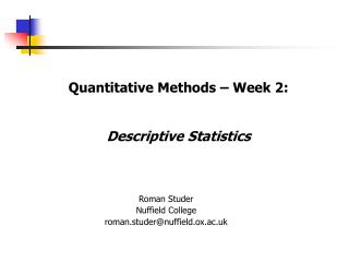 Quantitative Methods   Week 2:   Descriptive Statistics
