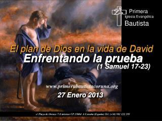 El plan de Dios en la vida de David  Enfrentando la prueba