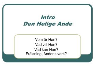 Intro  Den Helige Ande