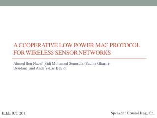 A Cooperative Low Power Mac Protocol for Wireless Sensor Networks