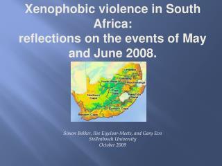 Simon Bekker, Ilse Eigelaar-Meets, and Gary Eva Stellenbosch University October 2009