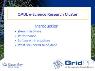 QMUL e-Science Research Cluster