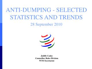 ANTI-DUMPING - SELECTED STATISTICS AND TRENDS 28 September 2010