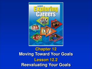 Chapter 12 Moving Toward Your Goals