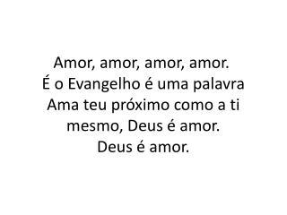Amor, amor, amor, amor