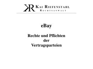 eBay Rechte und Pflichten der Vertragsparteien