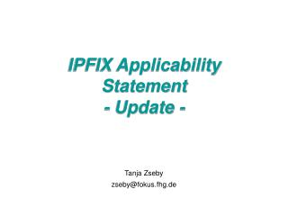 IPFIX Applicability Statement - Update -