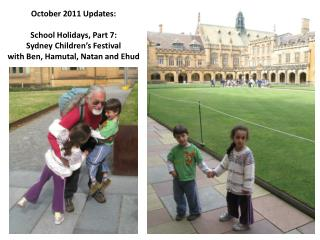 October 2011 Updates: School Holidays, Part 7:  Sydney Children's Festival