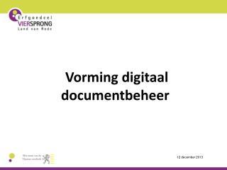 Vorming digitaal documentbeheer