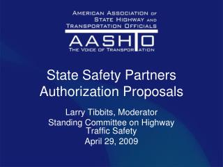 State Safety Partners Authorization Proposals