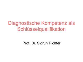 Diagnostische Kompetenz als Schlüsselqualifikation