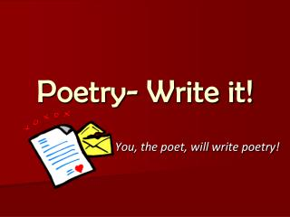 Poetry- Write it!