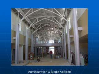 Administration & Media Addition